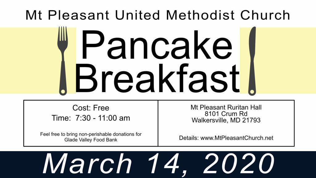 March 14, 2020 - Free Pancake Breakfast